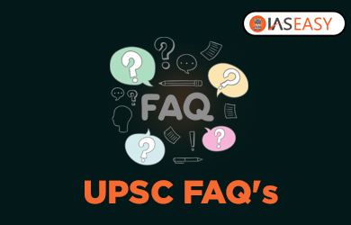 UPSC FAQs - IAS Frequently Asked Questions !!