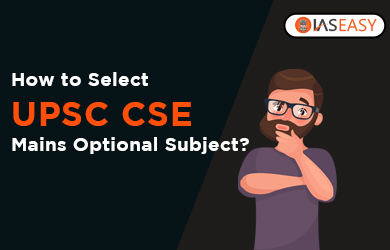 How to Choose the UPSC Civil Services Exam Optional Subject?