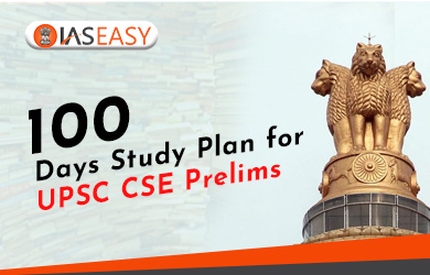 100 Days Study Plan for UPSC IAS Prelims Exam 2020