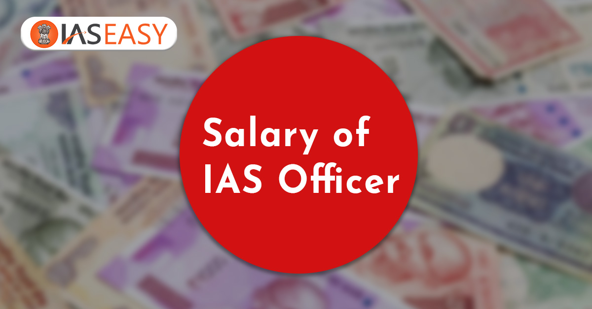 Salary of an IAS Officer