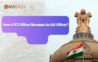 Can PCS Officer Gets Promoted to An IAS Officer?