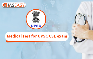 Medical Test Procedures for UPSC Exam 2020 - IAS & IPS