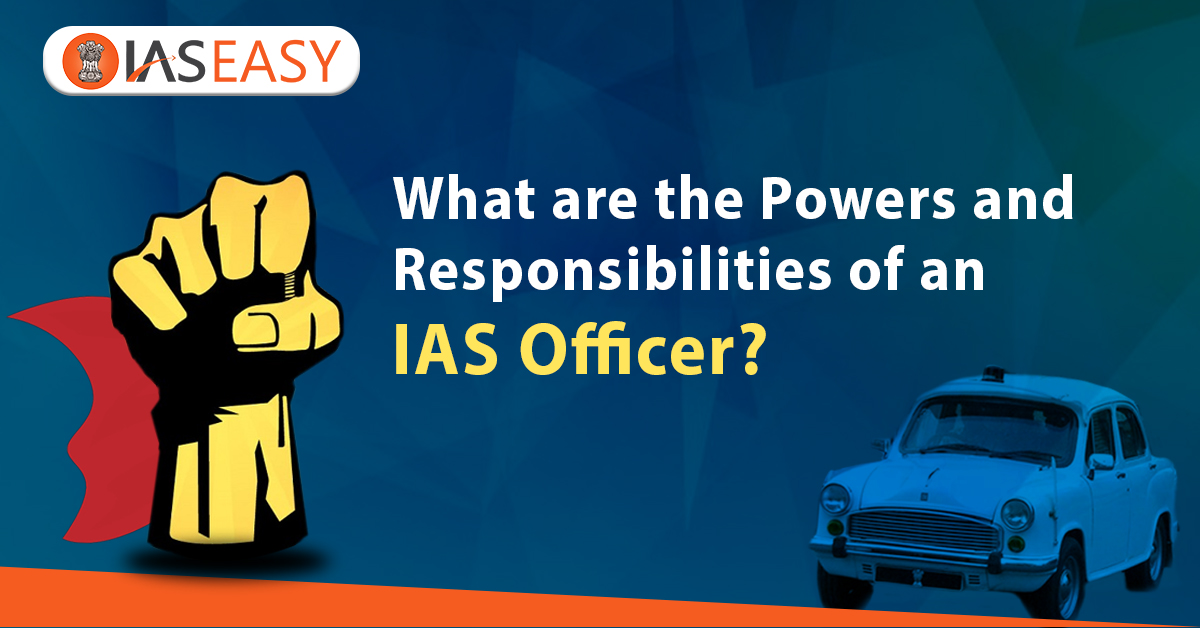Powers of the IAS Officer