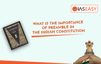 Importance of Preamble in the Indian Constitution