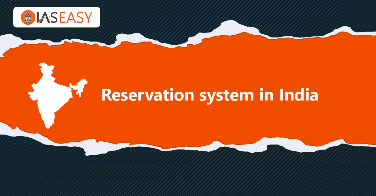 Reservation System in India