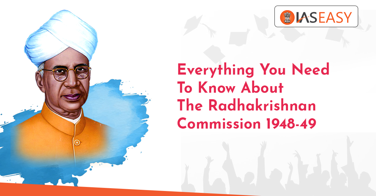 Radhakrishnan Commission 1948-49