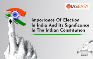 Importance Of Election In India