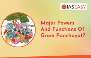 Major Powers And Functions Of Gram Panchayat?