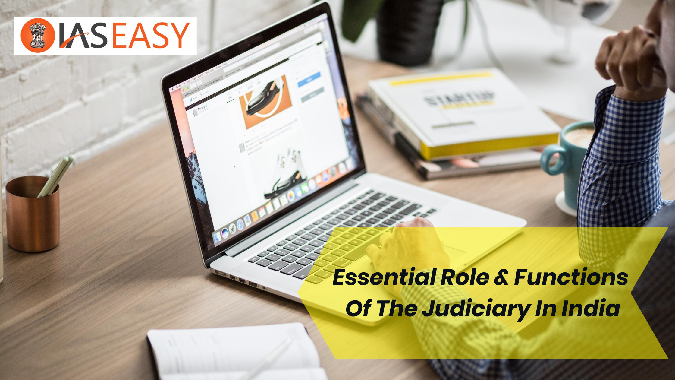 Most Essential Role And Functions Of The Judiciary In India