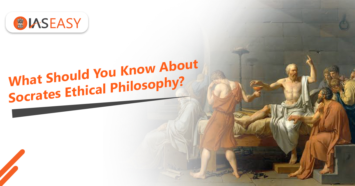 Socrates Ethical Philosophy