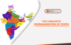 Linguistic Reorganization of States in India