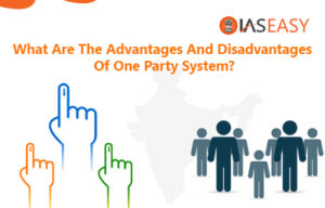 Advantages and Disadvantages of One Party System