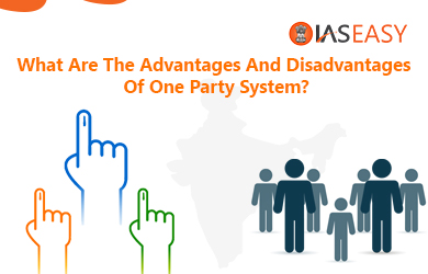 What are the Advantages and Disadvantages of One Party System?