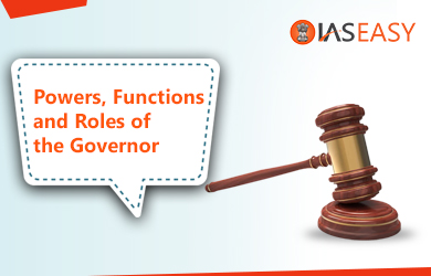 Powers, Functions and Roles of Governor in India
