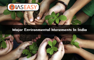 Major Environmental Movements in India