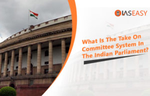 Committee System In The Indian Parliament