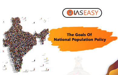 The Goals Of National Population Policy Of India (NPP 2000)