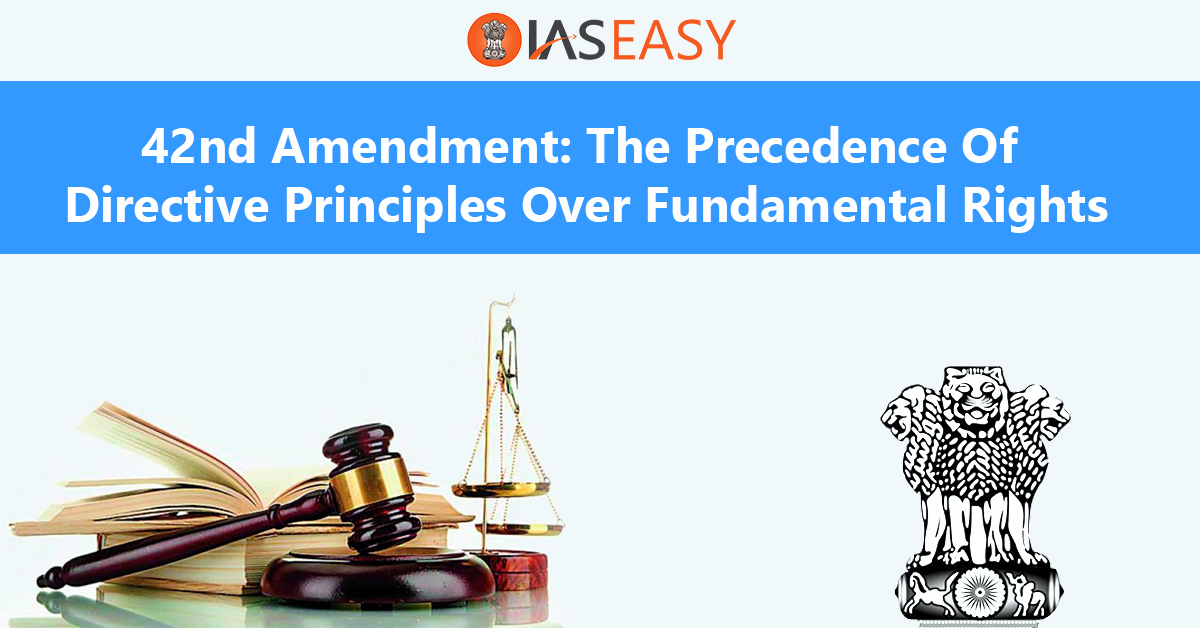 42nd Amendment of Indian Constitution