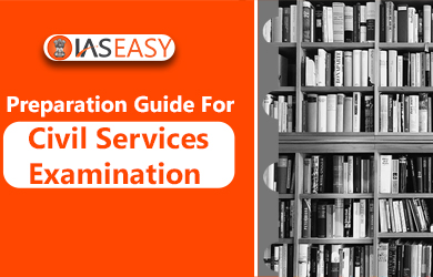 A Complete Preparation Guide For Civil Services Examination