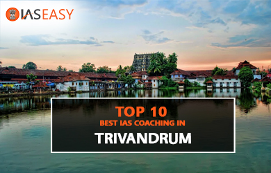 Top 10 Best IAS Coaching Institutes in Trivandrum with Contact Details