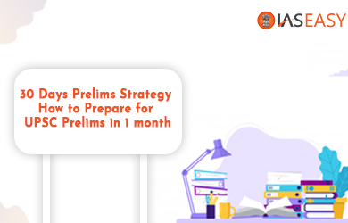 30 Days Prelims Strategy - How to Prepare for UPSC Prelims in 1 month