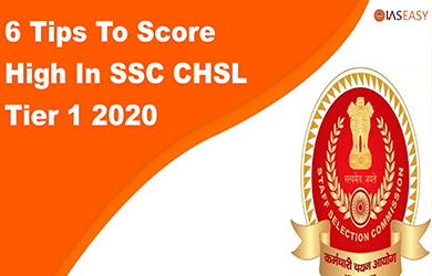 6 Tips To Score High In SSC CHSL Tier 1 2020 - Last Minute Tips