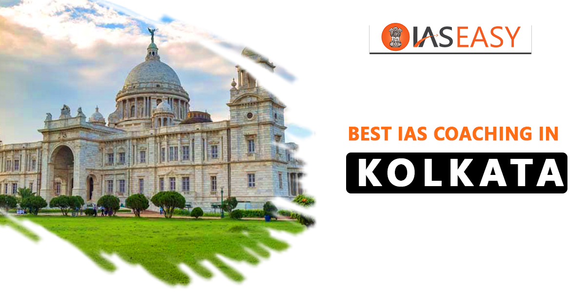 Best IAS Coaching Centers in Kolkata with Contact Details