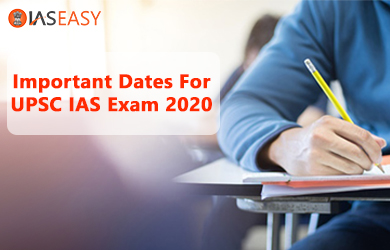 Eligibility, Pattern, and Important Dates For UPSC IAS Exam 2020