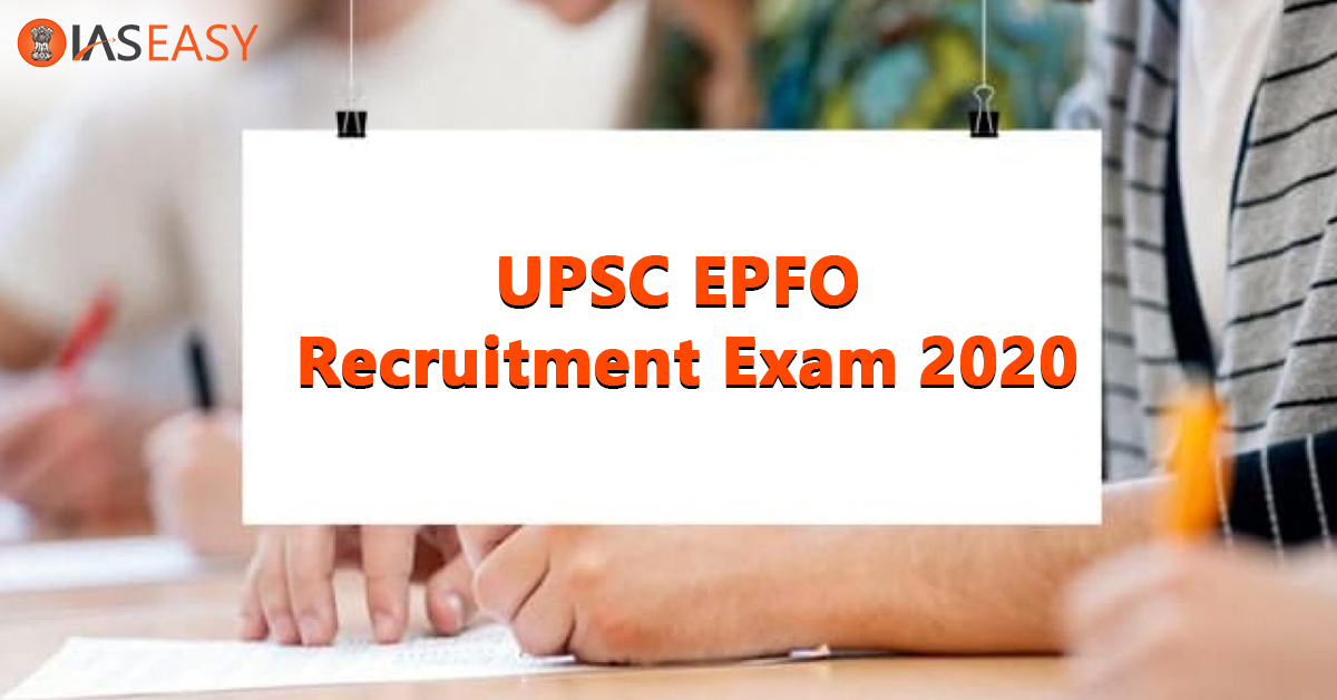 UPSC EPFO Recruitment Exam Vacancies