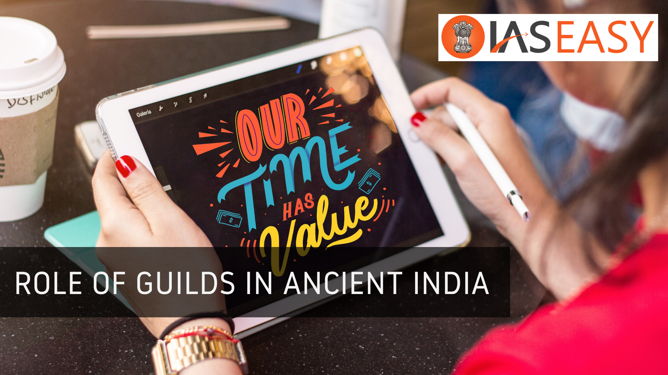 Role of Guilds in Ancient India