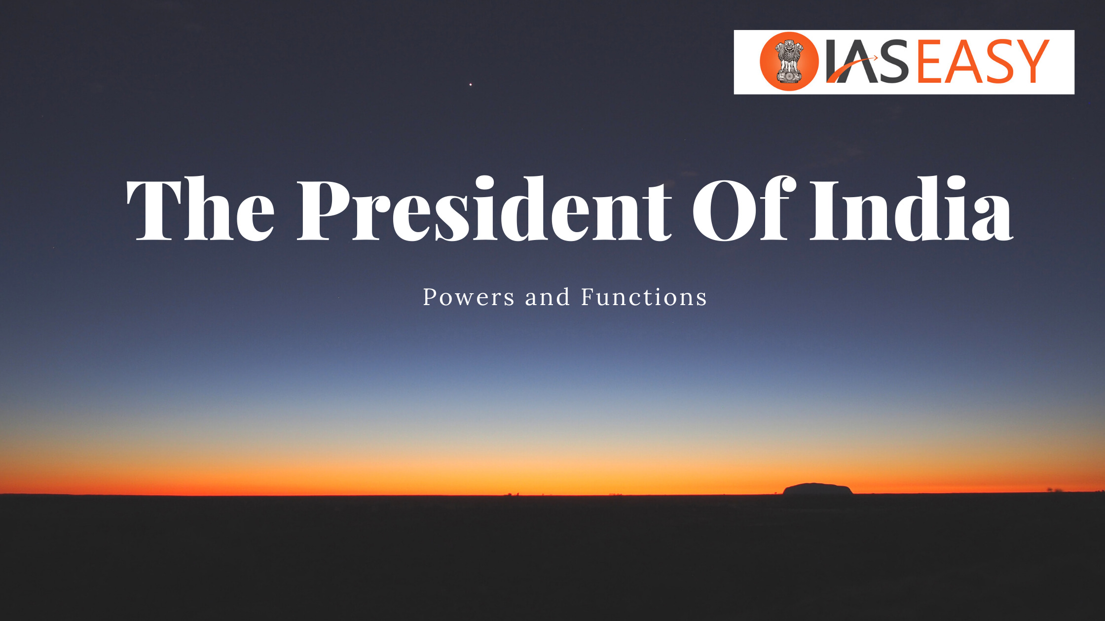 Powers and Functions of The President of India