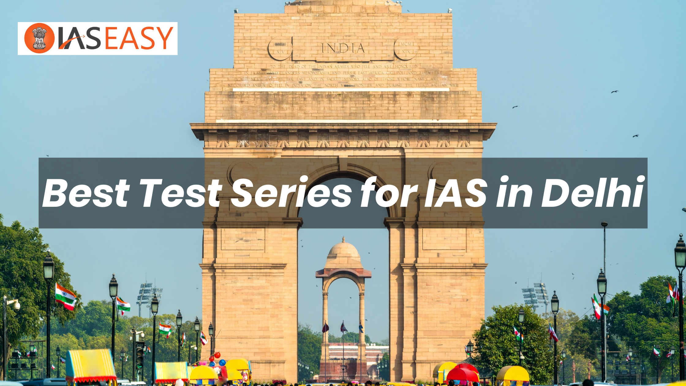 Best Test Series for IAS in Delhi
