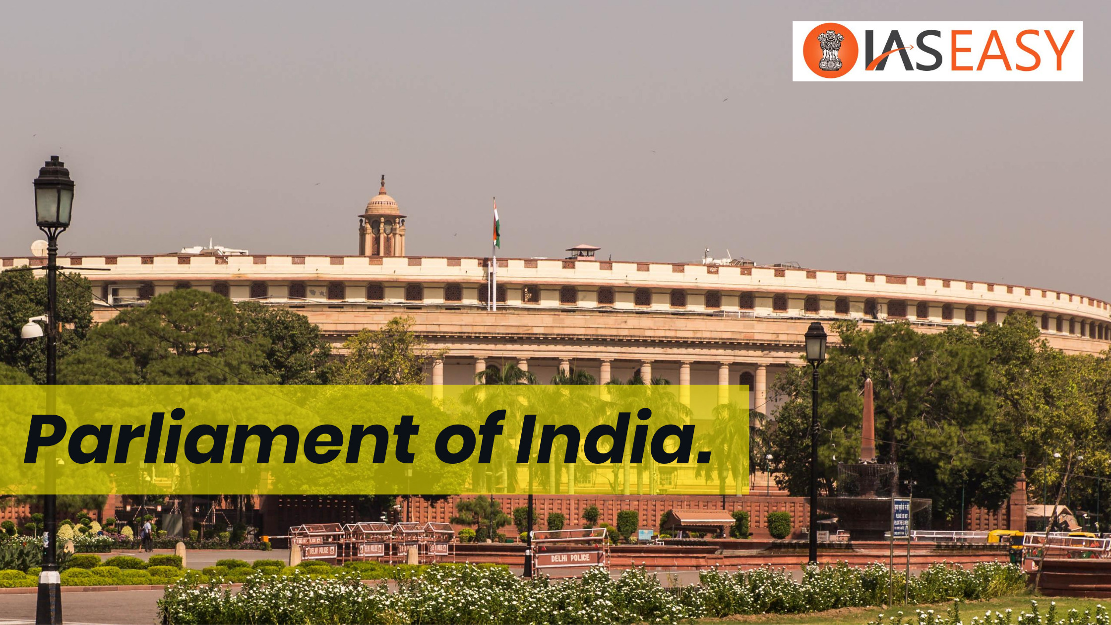 Functions of Parliament in India - UPSC Polity Notes