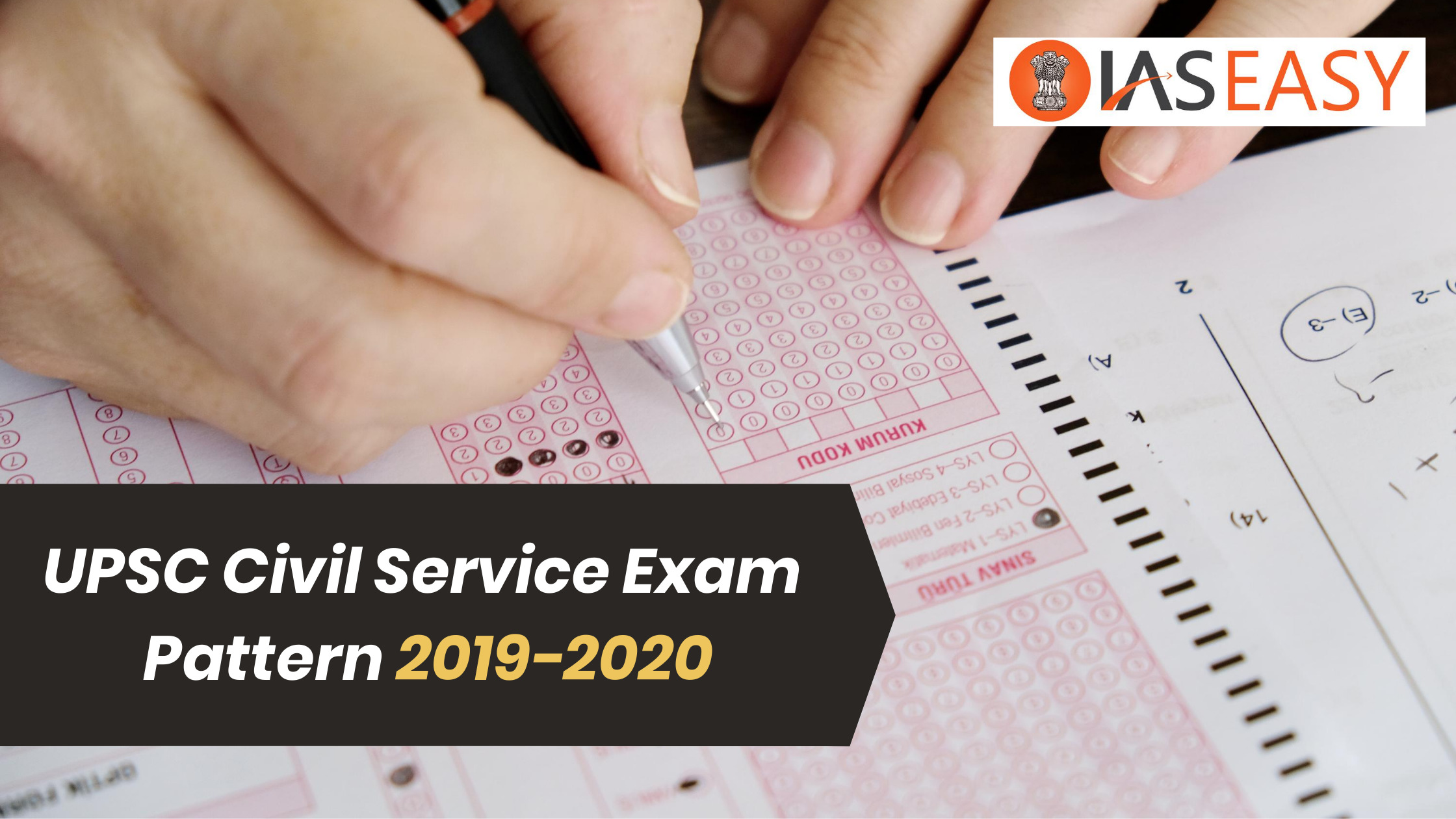 UPSC Civil Service Exam Pattern 2019-2020